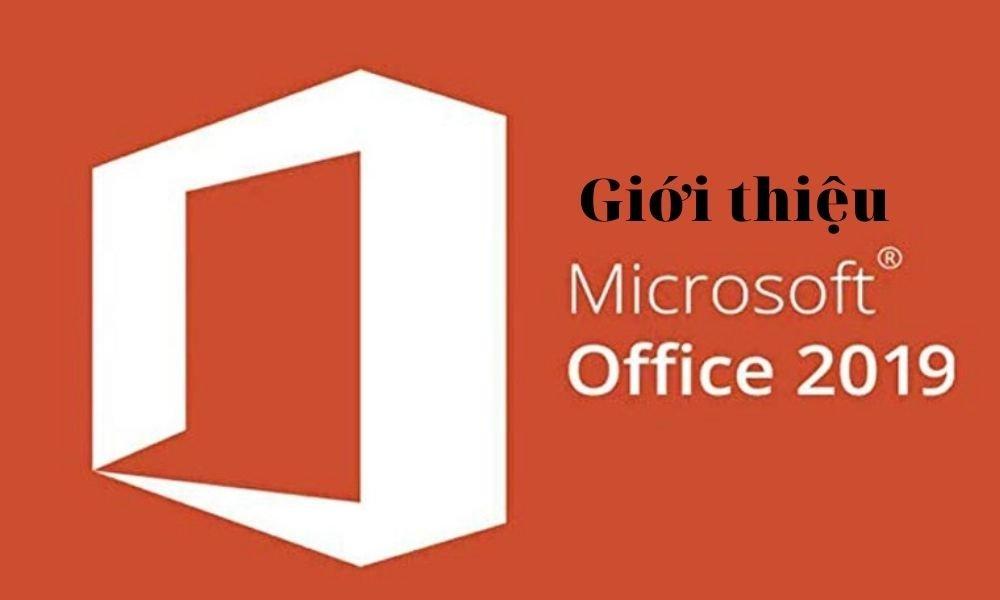 Giới thiệu Microsolt Office 2019