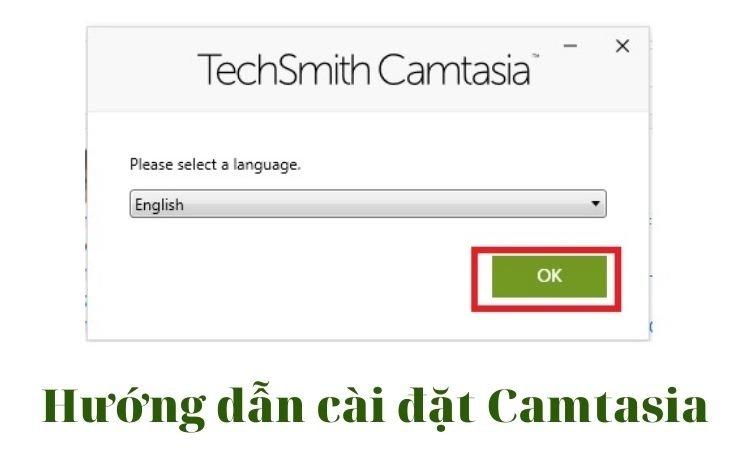 Hướng dẫn cài đặt Camtasia chi tiết nhất