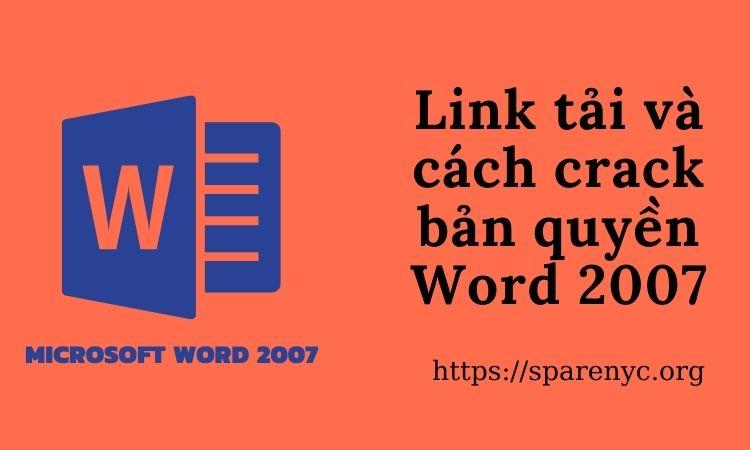 Link tải và cách crack Word 2007 full bản quyền