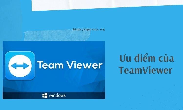 Ưu điểm của Teamviewer