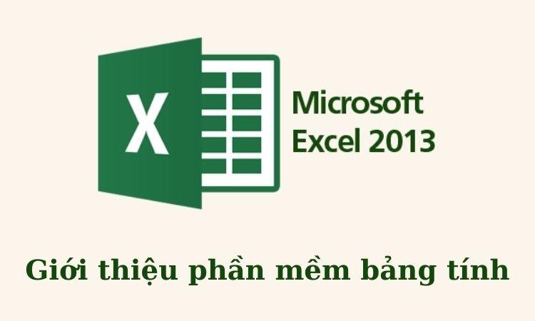 Giới thiệu Excel 2013