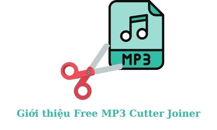 Giới thiệu phần mềm Free MP3 Cutter Joiner