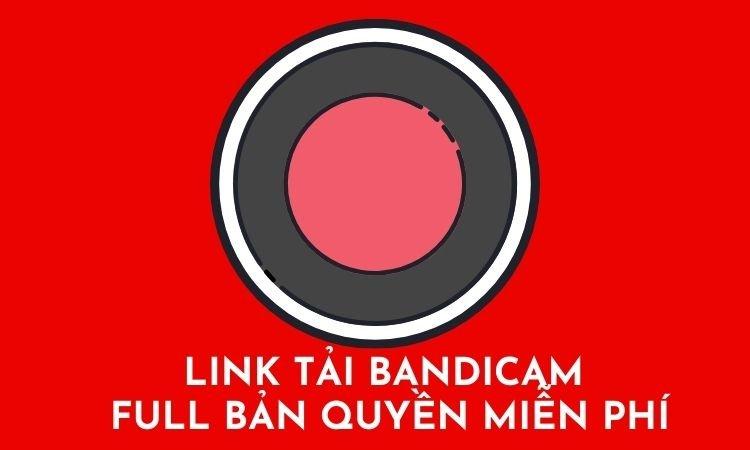 Link tải Bandicam full bản quyền