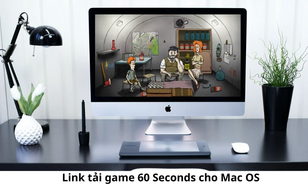 Link tải game 60 Seconds cho Mac OS
