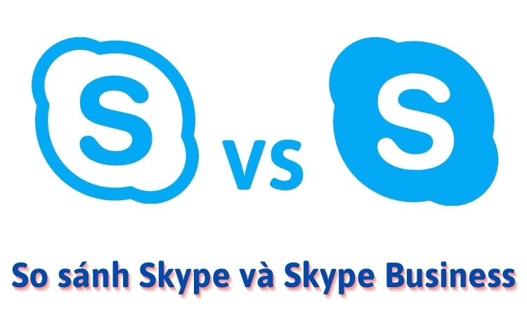 Skype và Skype for Business